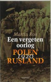 Een vergeten oorlog. Polen-Rusland 1920, Ros, Martin, Paperback