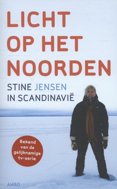 Licht op het Noorden Stine in Scandinavie, Stine Jensen, Paperback