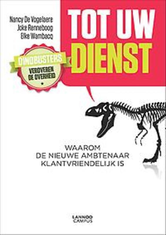 Overheid overtijd Waarom de nieuwe ambtenaar klantvriendelijk is, De Vogelaere, Nancy, Paperback