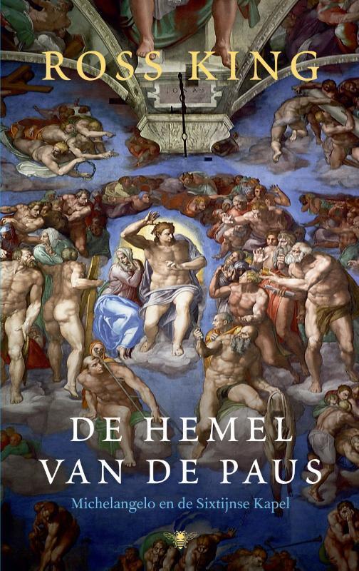 De hemel van de paus. Michelangelo en de Sixtijnse kapel, R. King, Paperback