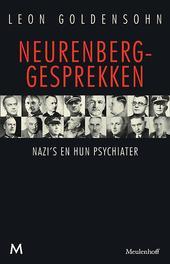 Neurenberg-gesprekken nazi's en hun psychiater Leon Goldensohn, Goldensohn, Leon, Paperback
