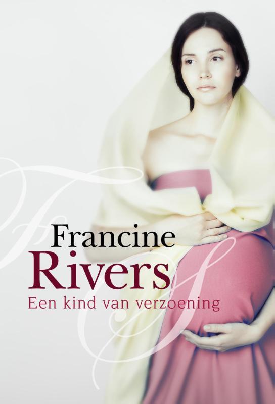 Een kind van verzoening Francine Rivers, Paperback