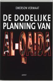 De dodelijke planning van Al-Qaida. Vermaat, Emerson, Paperback