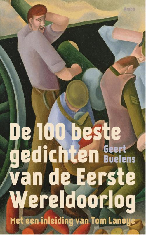 De 100 beste gedichten van de eerste wereldoorlog Geert Buelens, Paperback