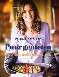 Puur genieten: 2 en toch gezond en slank, Pascale Naessens, Hardcover