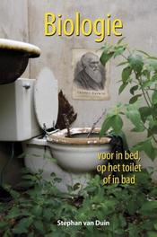 Biologie voor in bed, op het toilet of in bad Stephan van Duin, Hardcover