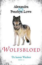 Wolfsbloed Alexandra Penrhyn Lowe, Paperback