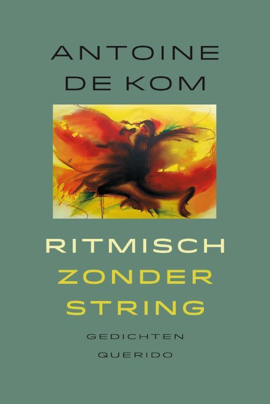 Ritmisch zonder string Antoine de Kom, Paperback