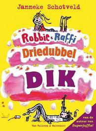 Robbie & Raffi driedubbeldik Bevat: Zwerfkind van adel; Ontvoer; De bende van Gnossos, Schotveld, Janneke, Hardcover