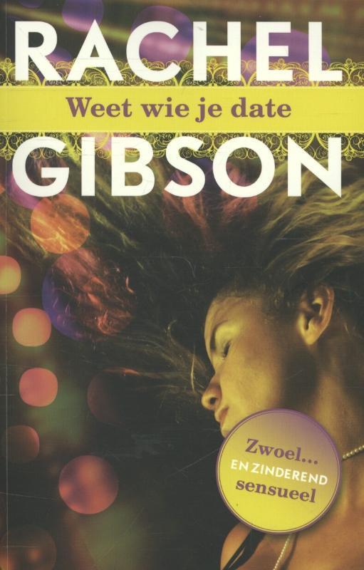 Weet wie je date Rachel Gibson, Paperback