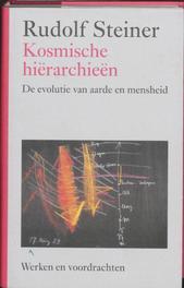 Kosmische hierarchieen. Werken en voordrachten, Steiner, Rudolf, Hardcover