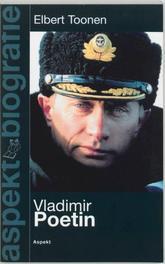 Vladimir Poetin. Aspekt-biografie, Toonen, Elbert, Paperback