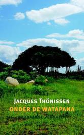 Onder de watapana Arubaanse verhalen, Jacques Thonissen, Paperback