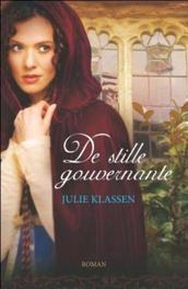 De stille gouvernante roman, Klassen, Julie, Paperback