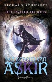 Het tweede legioen Het geheim van Askir, Richard Schwartz, Paperback