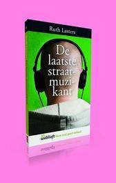 De laatste straatmuzikant Wablieft, Lasters, Ruth, Paperback