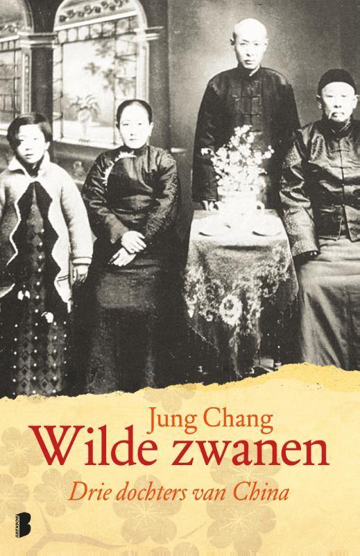 Wilde zwanen drie dochters van China, Jung Chang, Paperback