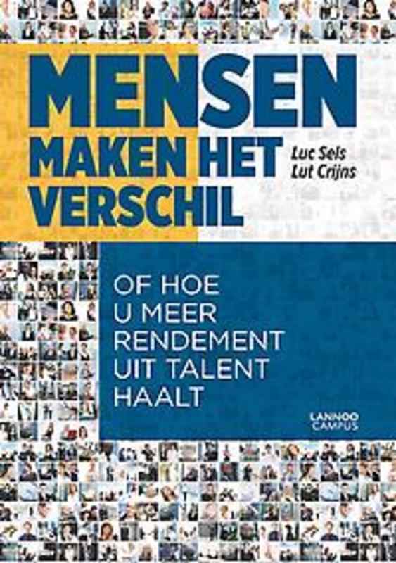 Mensen maken het verschil Of hoe u meer rendement uit talent haalt, Crijns, Lut, Paperback