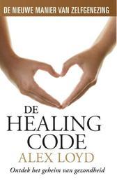 De healing code ontdek het geheim van gezondheid, Loyd, Alex, Paperback