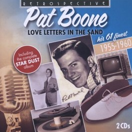 LOVE LETTERS IN THE SAND HIS FINEST 61 TRACKS 1955-1960 PAT BOONE, CD