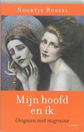 Mijn hoofd en ik omgaan met migraine, Noortje Russel, Paperback