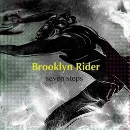 SEVEN STEPS BROOKLYN RIDER, CD