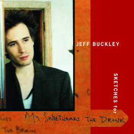 SKETCHES FOR MY SWEET... ...HEART THE DRUNK Audio CD, JEFF BUCKLEY, CD