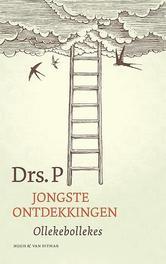 Jongste ontdekkingen ollekebollekes, Drs. P., Paperback