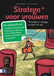 Stratego voor vrouwen ontwikkel je strategie en speel je spel, Monic Bührs, Hardcover