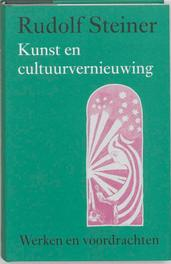 Kunst en cultuurvernieuwing. Werken en voordrachten, Steiner, Rudolf, Hardcover