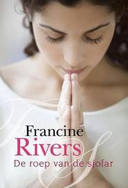 De roep van de Sjofar roman, Francine Rivers, Paperback