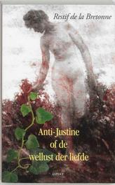 Anti-Justine, of De wellust der liefde. Martin Ros Bibliotheek, R. de la Bretonne, Paperback