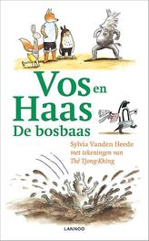 Vos en haas en de bosbaas, Sylvia Vanden Heede, Hardcover