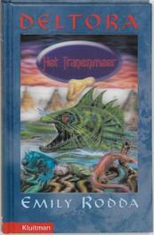 Het Tranenmeer. Deltora, E. Rodda, Hardcover