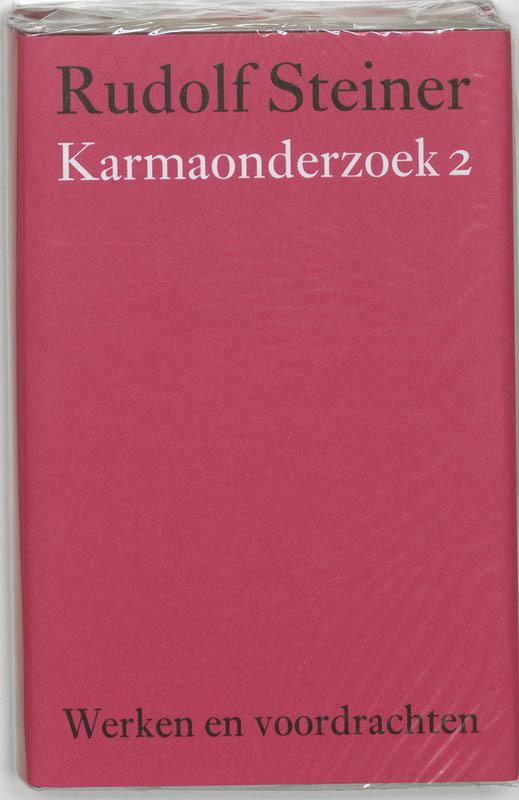 Karmaonderzoek: 2. Werken en voordrachten Kernpunten van de antroposofie/Mens- en wereldbeeld, Steiner, Rudolf, Hardcover