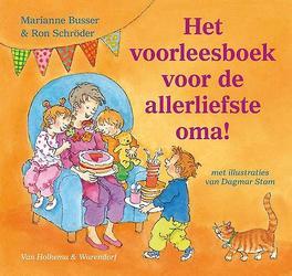 Het voorleesboek voor de allerliefste oma! Schröder, Ron, Hardcover