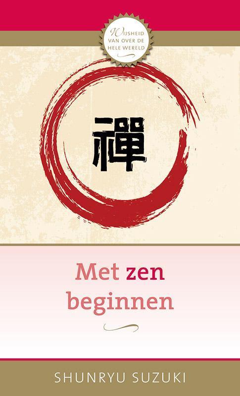 Met zen beginnen Shunryu Suzuki, Paperback