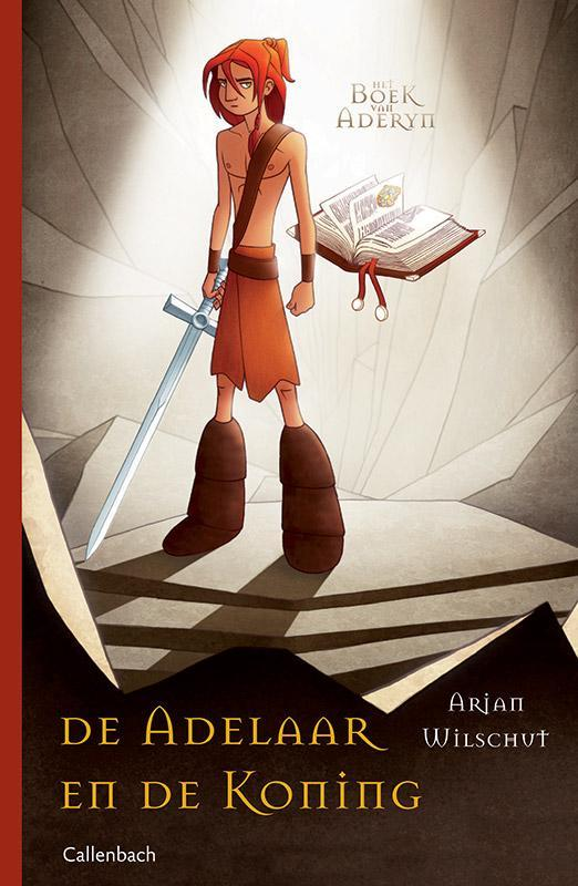 De adelaar en de koning Deel 1, Arjan Wilschut, Paperback