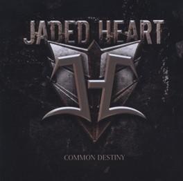 COMMON DESTINY JADED HEART, CD