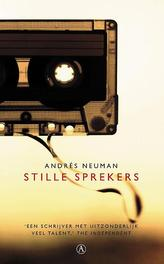Stille sprekers Andres Neuman, Paperback
