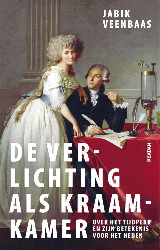Verlichting als kraamkamer over het tijdperk en zijn betekenis voor het heden, Veenbaas, Jabik, Paperback