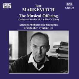 MUSICAL OFFERING ARNHEM P.O./C.LYNDON-GEE I. MARKEVITCH, CD