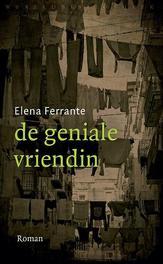 De geniale vriendin kinderjaren, puberteit, Ferrante, Elena, Paperback