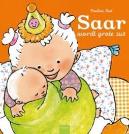 Saar wordt grote zus Pauline Oud, Hardcover