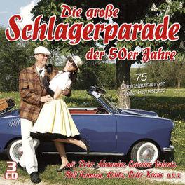 DIE GROSSE SCHLAGERPARADE .. DER 50ER JAHRE V/A, CD