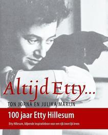 Altijd Etty Etty Hillesum, inspiratiebron voor een rijk innerlijk leven, Jorna, Ton, Paperback