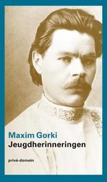 Jeugdherinneringen Maxim Gorki, Paperback