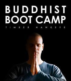 Buddhist boot camp Hawkeye, Timber, Paperback