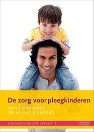 Pleegkinderen opvoeding, begeleiding en zorg, Maaskant, Anne, Paperback