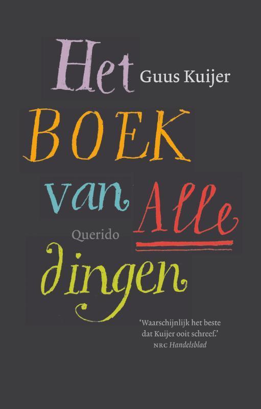 Het boek van alle dingen. Kuijer, Guus, Hardcover